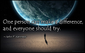 The Bridge Counselling Service May blog post quote by JFK One person can make a difference and everyone should try